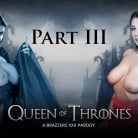 Ayda Swinger in 'Queen Of Thrones - Part 3 (A XXX Parody)'